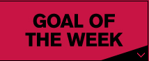 GOAL OF THE WEEK